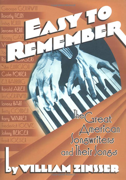 Easy to Remember: The Great American Songwriters and Their Songs Jacket Cover